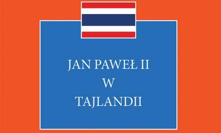 Nowość wydawnicza: Jan Paweł II wTajlandii