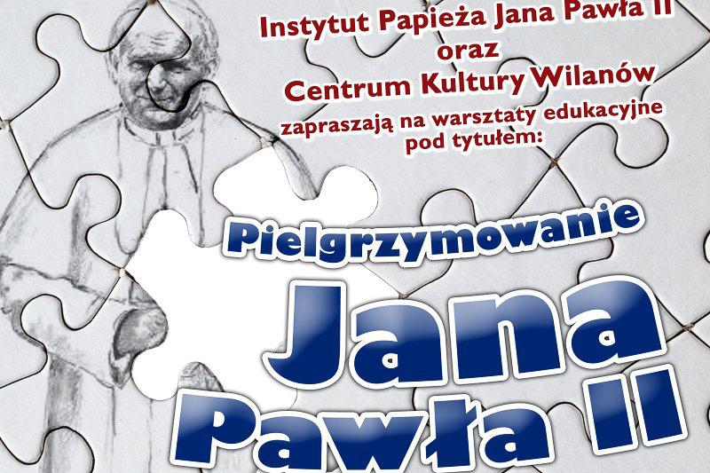 """""""Pielgrzymowanie św.Jana Pawła II"""" – warsztaty dla dzieci – zaproszenie"""