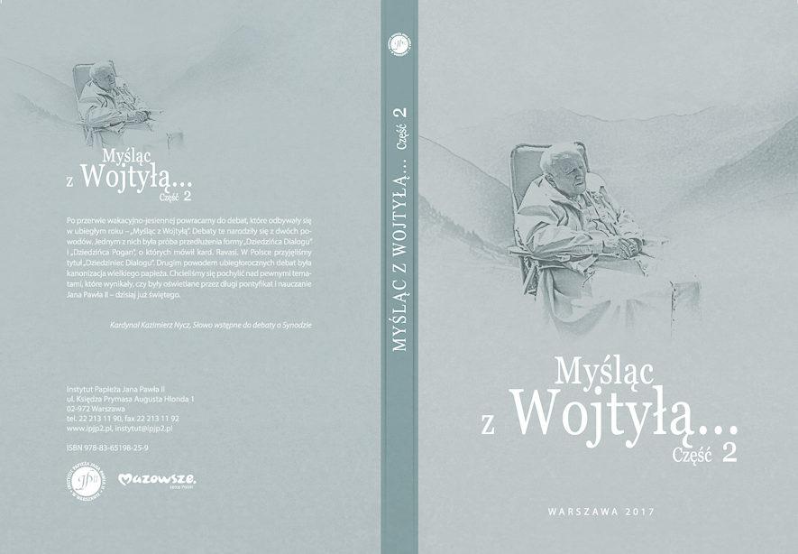 """""""Myśląc zWojtyłą…"""" cz.II (red. naczelny ks.Aleksander Seniuk)"""