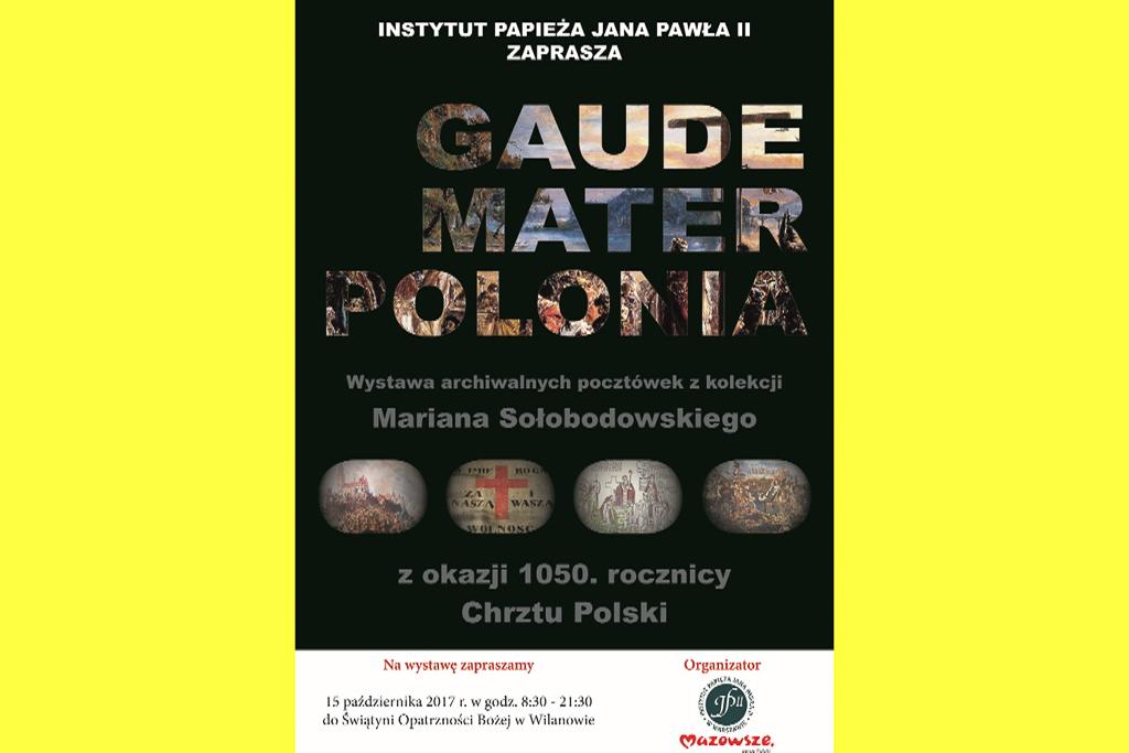 """Zapraszamy nawystawę pt.""""Gaude Mater Polonia"""""""