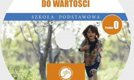 NOWOŚĆ: Wychowanie dowartości. Szkoła podstawowa. Poziom 0 (CD)