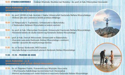 """Zapowiedź: Konferencja """"Wolność-Rodzina-Ojczyzna wnauczaniu kard. Stefana Wyszyńskiego"""