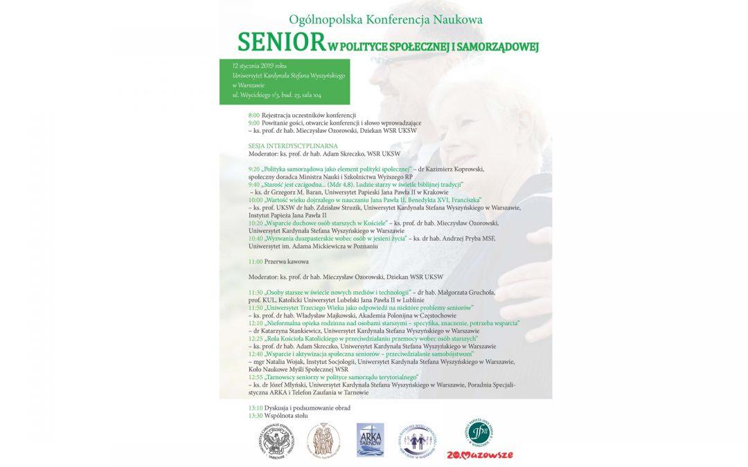 """Ogólnopolska Konferencja Naukowa pt.""""Senior  wpolityce społecznej isamorządowej"""""""