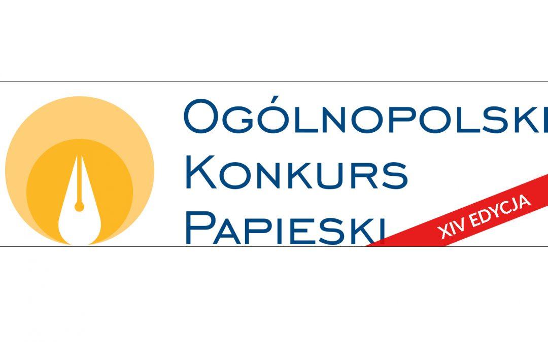 XIV edycja Ogólnopolskiego Konkursu Papieskiego. Konkurs dla ludzi myślących