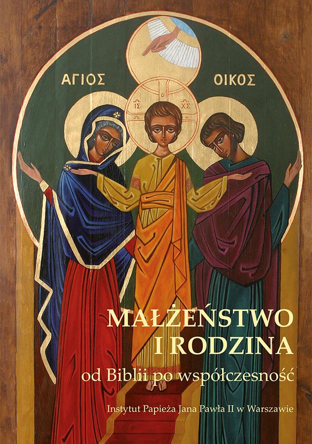 ipjp2 | Małżeństwo iRodzina odBiblii powspółczesność, red. A.J. Najda, Instytut Papieża Jana Pawła II, Warszawa 2008