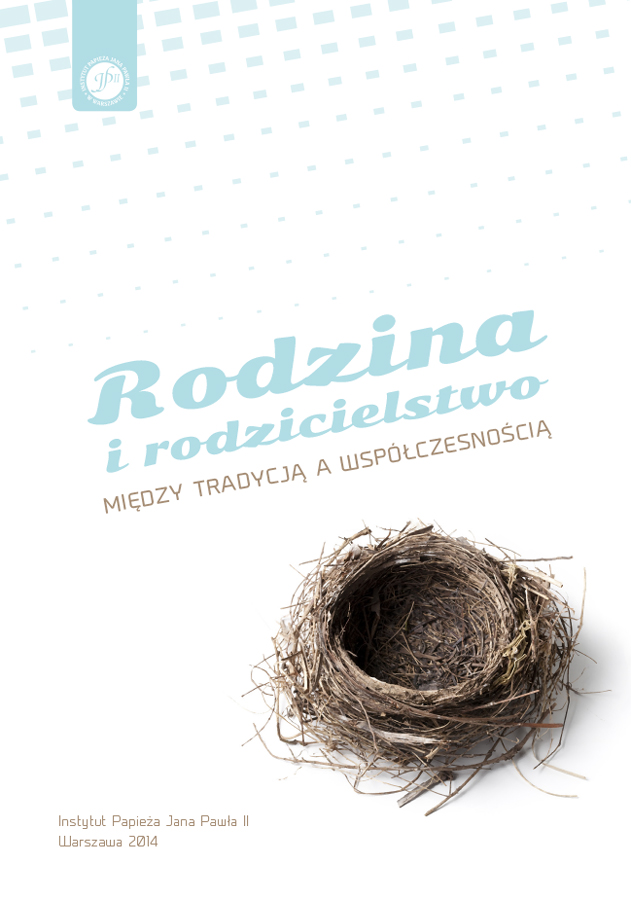 ipjp2 | Rodzina irodzicielstwo, między tradycją awspółczesnością, red. B.Bassa, A. Skreczko, Z. Struzik, Warszawa 2014