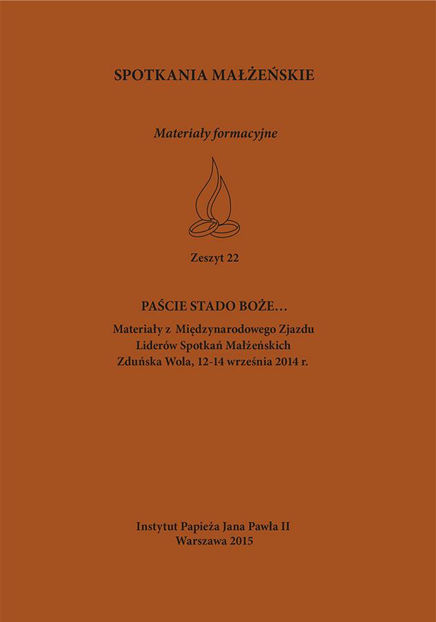 Spotkania małżeńskie. Materiały formacyjne, Zeszyt 22, Instytut Papieża Jana Pawła II, Warszawa 2015