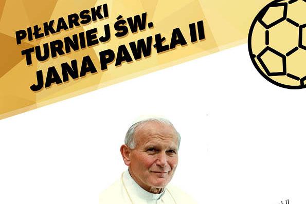 Turniej Piłkarski Świętego Jana Pawła II