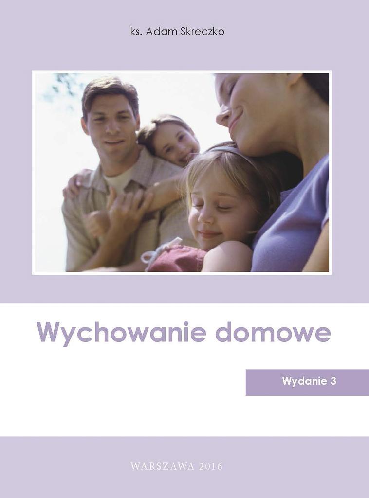 Wychowanie domowe, wydanie 3