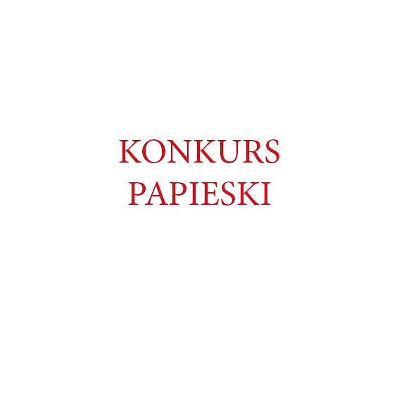 """XII Ogólnopolski Konkurs Papieski """"Śladami Papieża Jana Pawła Ii poPolsce"""""""