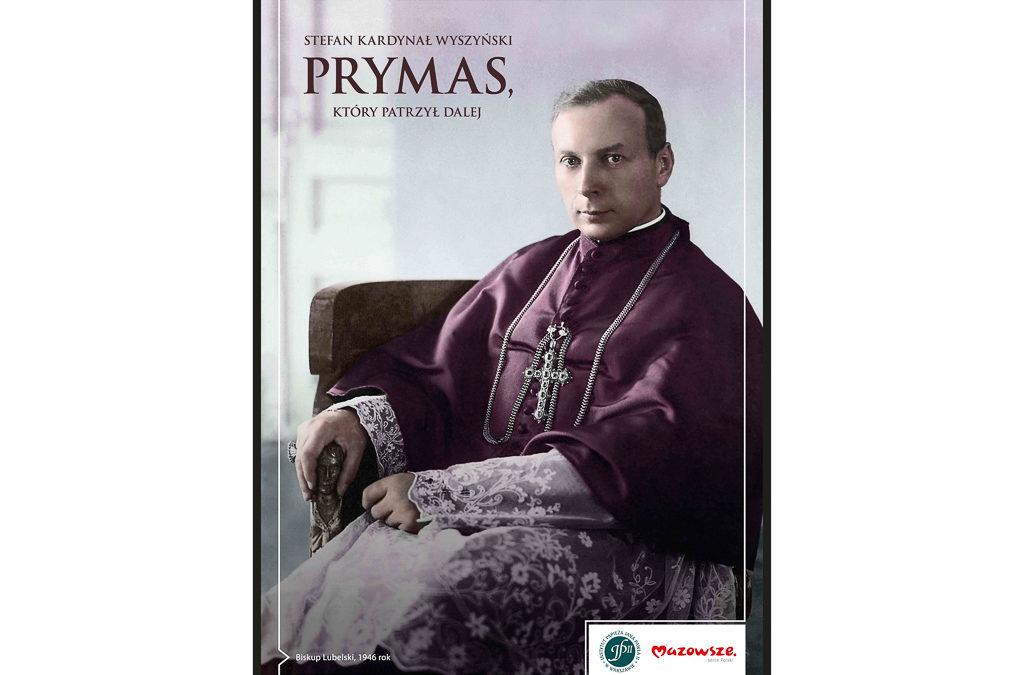 Stefan Kardynał Wyszyński – wystawa fotograficzna dla szkół