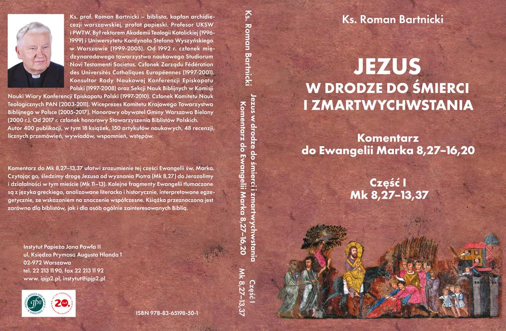 """Zapowiedź wydawnicza: """"Jezus wdrodze dośmierci izmartwychwstania"""", cz.I"""