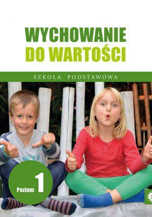Ks. Zdzisław Struzik, Wychowanie do wartości. Szkoła podstawowa, poziom 1, Instytut Papieża Jana Pawła II, Warszawa 2020