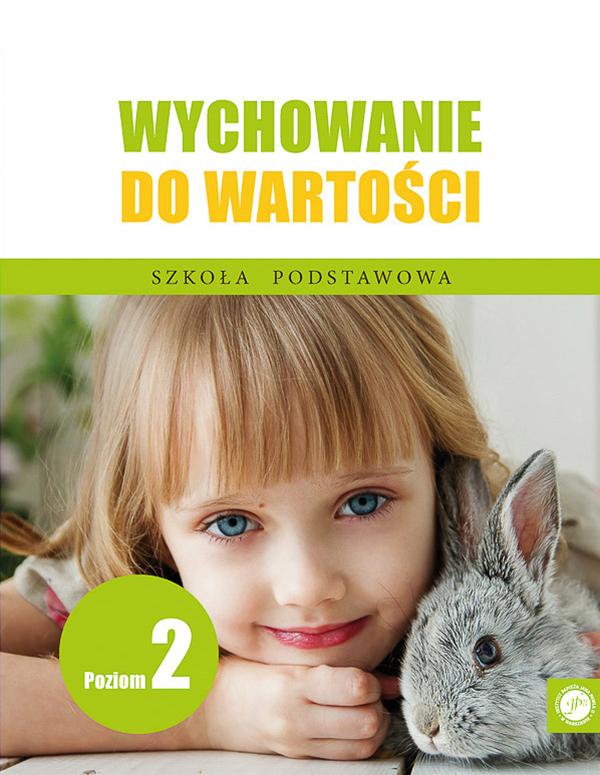 Ks. Zdzisław Struzik, Wychowanie dowartości. Szkoła podstawowa, poziom 2, Instytut Papieża Jana Pawła II, Warszawa 2020.