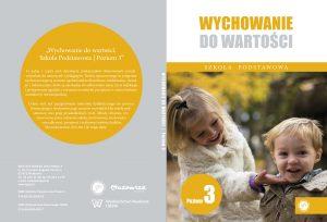 Ks. Zdzisław Struzik, Wychowanie dowartości. Szkoła podstawowa, poziom 3, CD, Instytut Papieża Jana Pawła II, Warszawa 2020