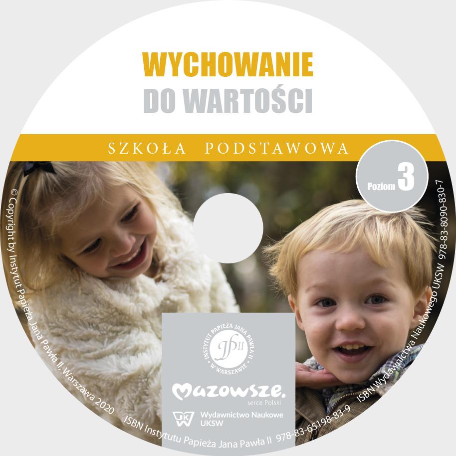 Ks. Zdzisław Struzik, Wychowanie do wartości. Szkoła podstawowa, poziom 3, CD, Instytut Papieża Jana Pawła II, Warszawa 2020