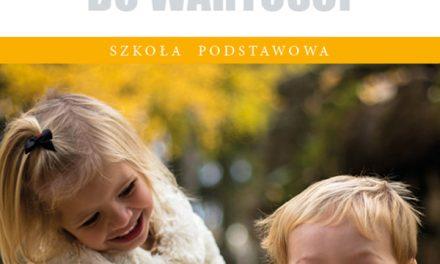 Nowość wydawnicza: Wychowanie dowartości. Szkoła podstawowa. Poziom 3 (podręcznik napłycie CD)