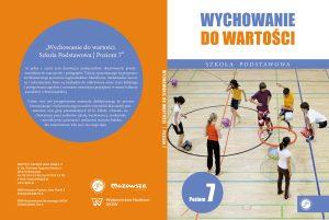 Ks. Zdzisław Struzik, Wychowanie dowartości. Szkoła Podstawowa. Poziom 7, CD, Instytut Papieża Jana Pawła II, Warszawa 2020.