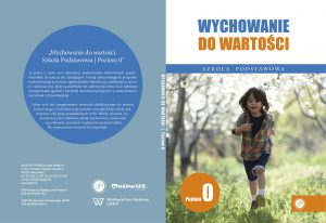 Ks. Zdzisław Struzik, Wychowanie dowartości. Szkoła Podstawowa. Poziom 0, CD, Instytut Papieża Jana Pawła II, Warszawa 2020.