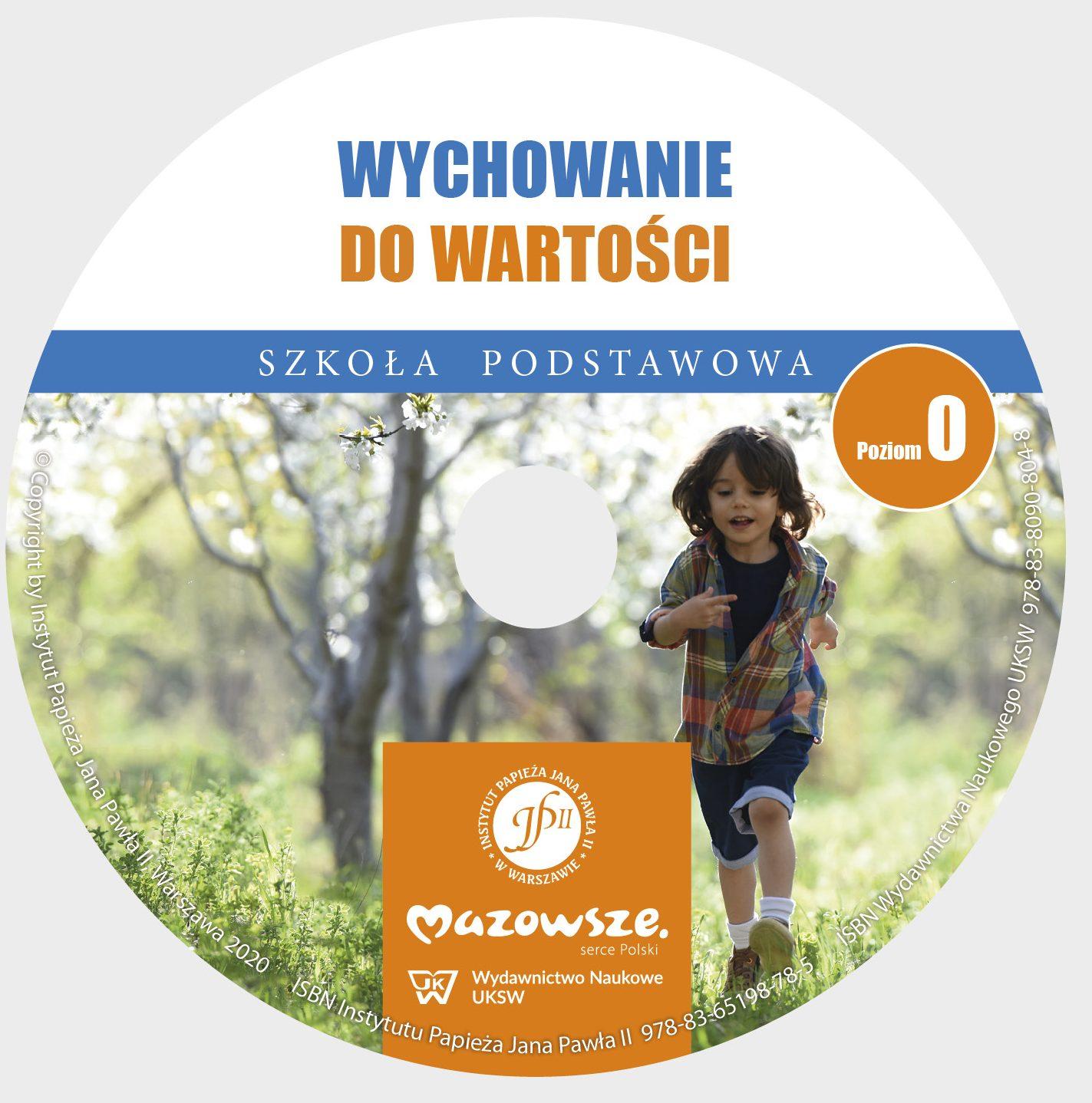 Ks. Zdzisław Struzik, Wychowanie do wartości. Szkoła podstawowa. Poziom 0, CD, Instytut Papieża Jana Pawła II, Warszawa 2020