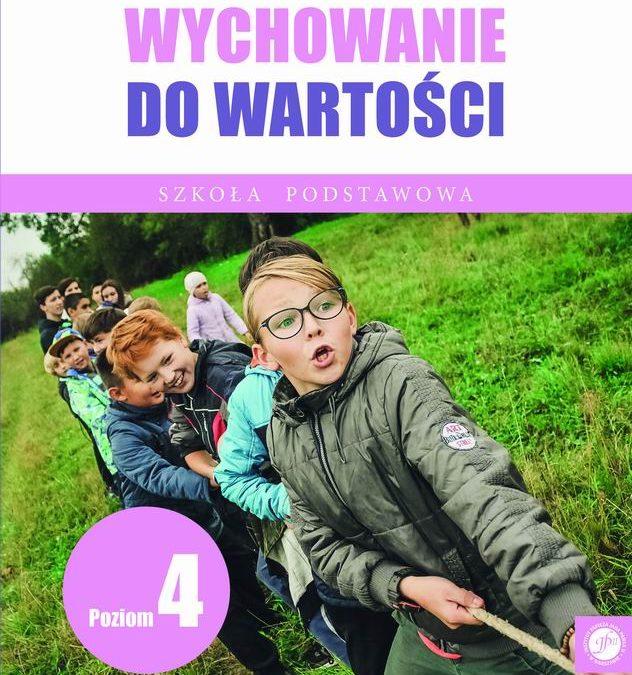 """Nowość wydawnicza: """"Wychowanie dowartości. Szkoła Podstawowa. Poziom 4"""", ks.drhab. Zdzisław Struzik, prof.UKSW"""