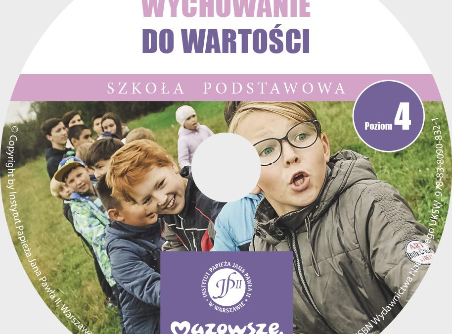 """zapowiedź wydawnicza: """"Wychowanie dowartości. Szkoła Podstawowa. Poziom 4"""", [CD], ks.drhab. Zdzisław Struzik, prof.UKSW"""