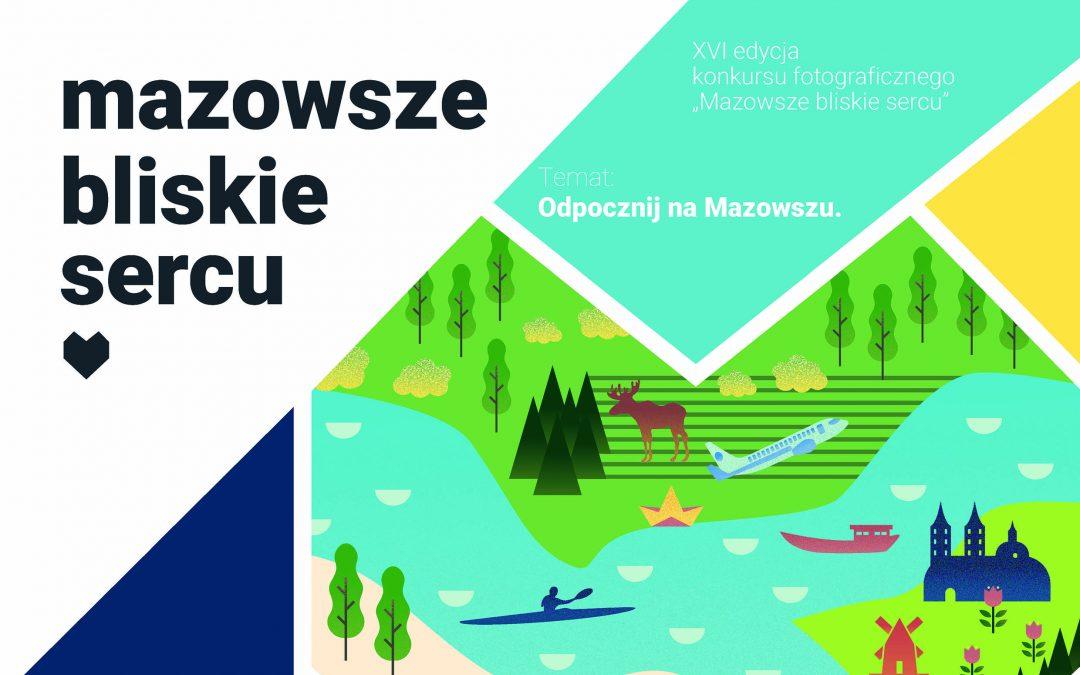 """XVI edycja konkursu fotograficznego """"Mazowsze bliskie sercu"""""""