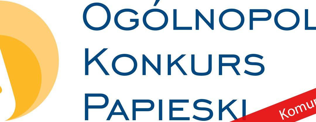 Komunikat jury XIII edycji Ogólnopolskiego Konkursu Papieskiego