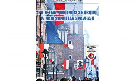 """Nowość wydawnicza: Zeszyt oBożej Opatrzności nr14 – """"Podstawy wolności narodu wnauczaniu Jana Pawła II"""""""